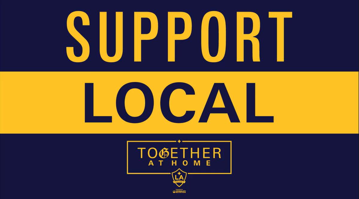 Support Local in bold text appears over the LA Galaxy Together at Home Logo